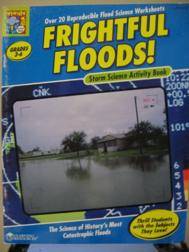 Frightful Floods! Storm Science Activity Book (Grades 3-6): n/a