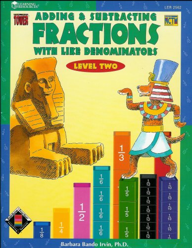 9781569118610: Adding & Subtracting Fractions with Like Denominators (Fraction Tower Activity Books, Level 2, Grades 3-6)