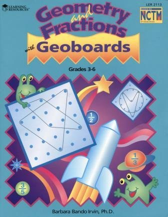9781569119396: Geometry and Fractions with Geoboards (Problem-Solving Activities, Grades 3-6)
