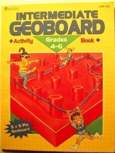 9781569119570: Intermediate Geoboard Activity Book Grades 4-6 (ler 0422)