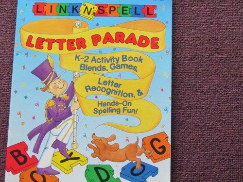 9781569119587: Link 'N' Spell Letter Parade K-2 Activity Book: Blends, Games, Letter Recognition, & Hands-On Spelling Fun (Grades K-2)
