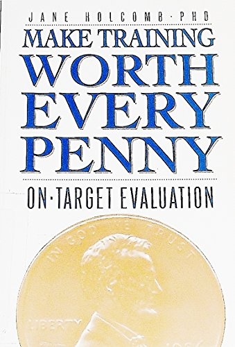 Make Training Worth Every Penny : On-Target: Jane Holcomb