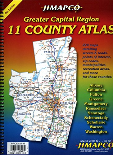 New York State Greater Capital Region 11 County Street Atlas: Albany, Columbia, Fulton, Greene, ...
