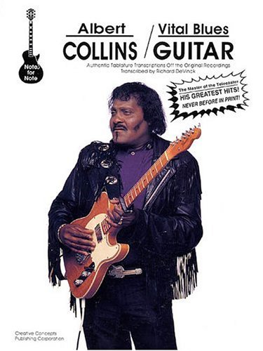 Albert Collins - Vital Blues Guitar: Albert Collins; Richard DeVinck