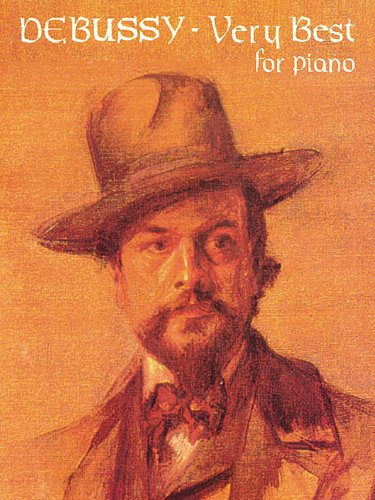 Debussy : Very Best for Piano (The: John L. Haag;