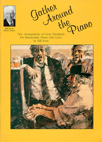 9781569220719: Gather Around The Piano With Standards For Intermediate Piano
