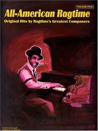 All-American Ragtime Vol. 5 for Intermediate Piano (The All-American Ragtime Series): Creative ...