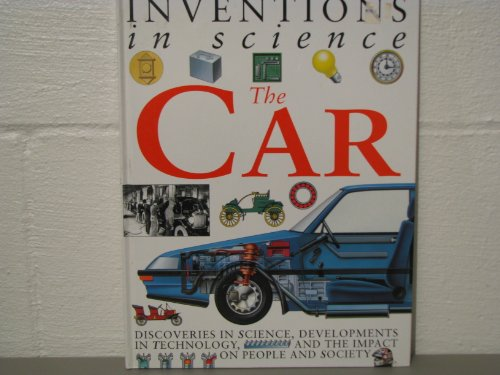 9781569240519: The car (Inventions in science)