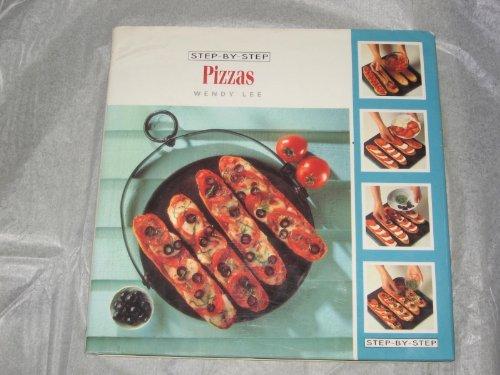 Step By Step Pizzas: Wendy Lee