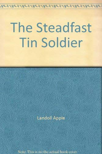 The Steadfast Tin Soldier: Landoll Apple