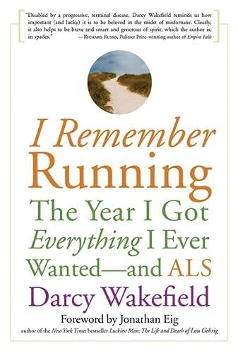 I Remember Running : The Year I: Darcy Wakefield; Jonathan