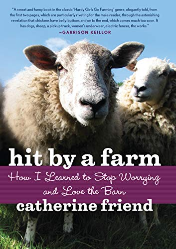 9781569242988: Hit by a Farm: How I Learned to Stop Worrying and Love the Barn