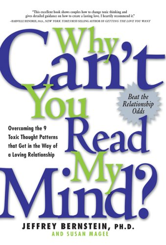 9781569243183: Why Can't You Read My Mind?: Overcoming the 9 Toxic Thought Patterns That Get in the Way of a Loving Relationship