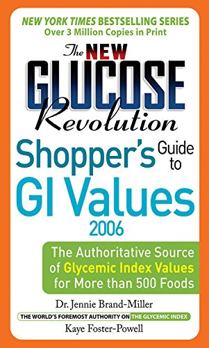 9781569243299: The New Glucose Revolution Shoppers' Guide to GI Values 2006: The Authoritative Source of Glycemic Index Values for More than 500 Foods