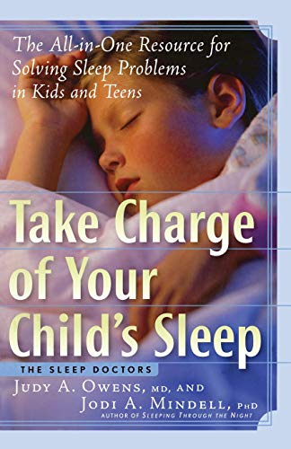 9781569243626: Take Charge of Your Child's Sleep: The All-in-One Resource for Solving Sleep Problems in Kids and Teens