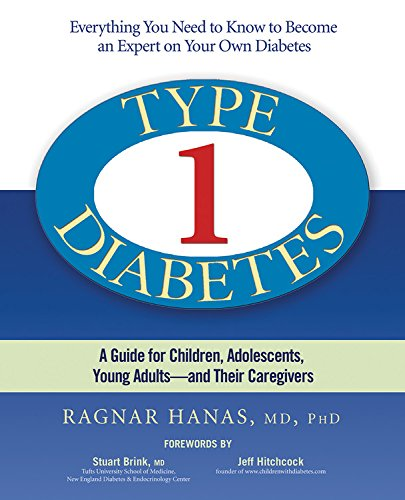 9781569243961: Type 1 Diabetes: A Guide for Children, Adolescents, Young Adults--and Their Caregivers, Third Edition