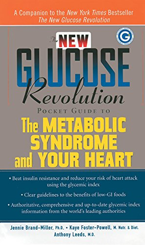 The New Glucose Revolution Pocket Guide to: Brand-Miller Ph.D., Ph.D.