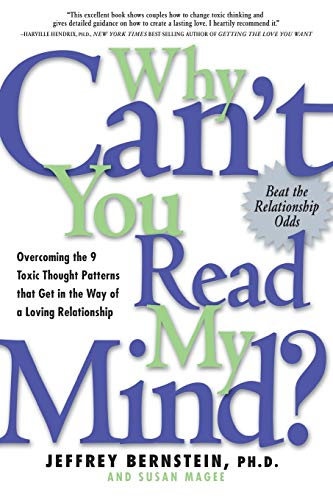 9781569244753: Why Cant You Read My Mind: Overcoming the 9 Toxic Thought Patterns That Get in the Way of a Loving Relationship