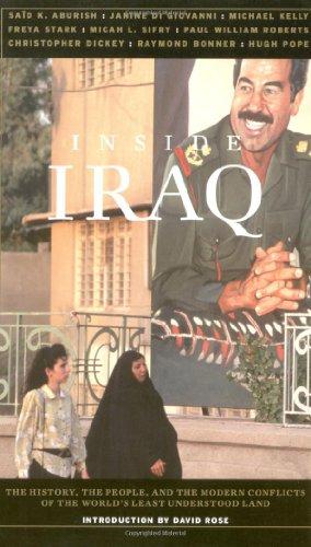 Inside Iraq: The History, the People, and: John Miller~Aaron Kenedi~David