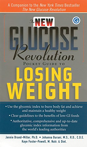 The New Glucose Revolution Pocket Guide to: Brand-Miller Ph.D., Jennie;