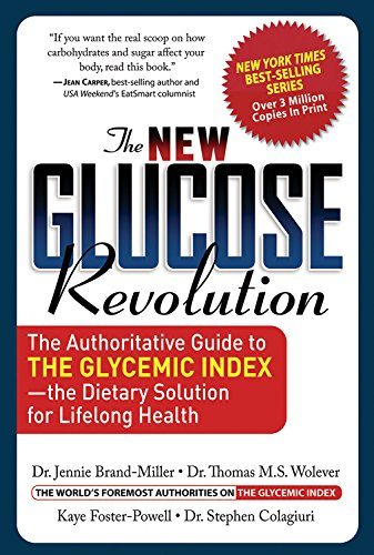 9781569245064: The New Glucose Revolution: The Authoritative Guide to the Glycemic Index--the Dietary Solution for Lifelong Health