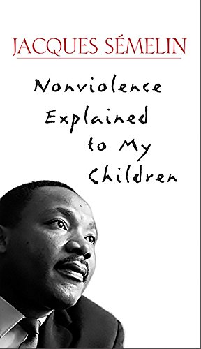 9781569245149: Nonviolence Explained to My Children