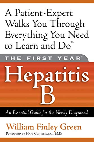 9781569245330: The First Year: Hepatitis B: An Essential Guide for the Newly Diagnosed