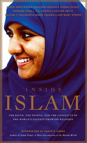 Inside Islam: The Faith, the People, and: Anthology