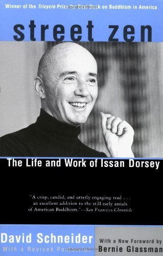 9781569246375: Street Zen: The Life and Work of Issan Dorsey