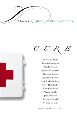 Cure: Stories of Healing Mind and Body: Couse, Kristen