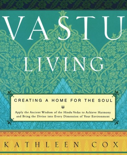 9781569246443: Vastu Living: Creating a Home for the Soul