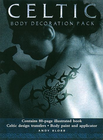 9781569246498: Celtic Body Decoration Pack: Learn the Traditional Art of Celtic Body Painting