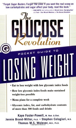 The Glucose Revolution Pocket Guide to Losing: Foster-Powell B.SC. M.