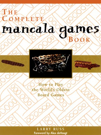 9781569246832: The Complete Mancala Games Book: How To Play the World's Oldest Board Games