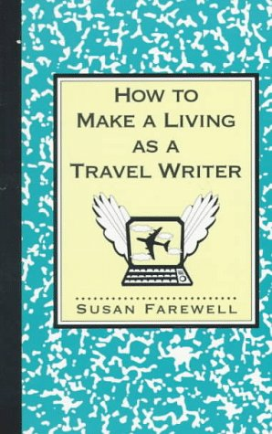 9781569247198: How to Make a Living as a Travel Writer (Paragon House Writer's)