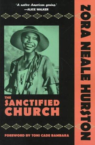 The Sanctified Church: Hurston, Zora Neale