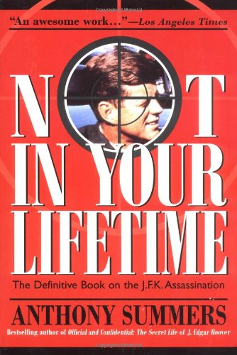 9781569247396: Not in Your Lifetime: Definitive Book on the J.F.K.Assassination