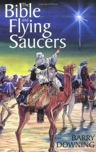 9781569247457: The Bible and Flying Saucers: Second Edition