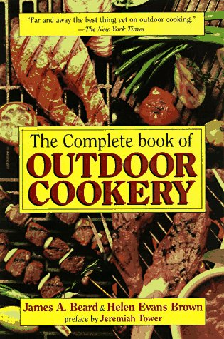 9781569247525: The Complete Book of Outdoor Cookery