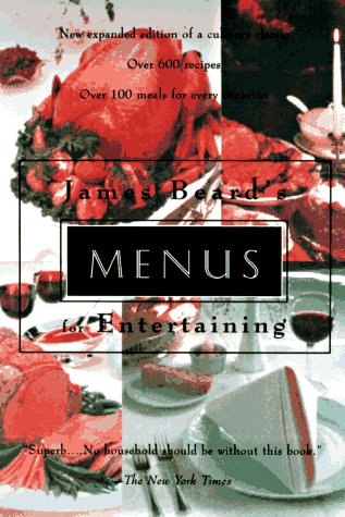James Beard's Menus for Entertaining: Second Edition (156924765X) by James Beard