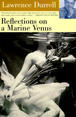 Reflections on a Marine Venus: Durrell, Lawrence