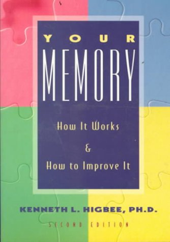 9781569248010: Your Memory 2 Ed: How It Works and How to Improve It Second Edition