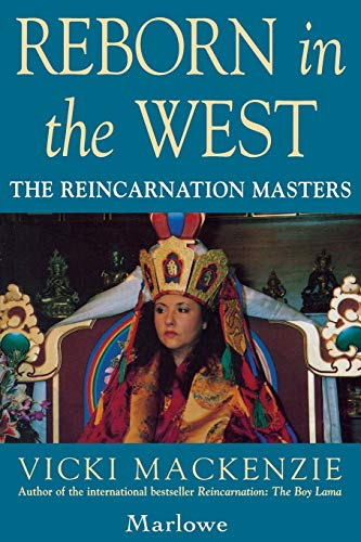9781569248041: Reborn in the West: The Reincarnation Masters