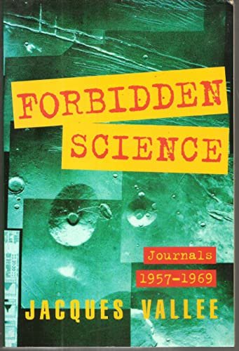 9781569248089: Forbidden Science 2 Ed: Journals 1957-1969 Second Edition