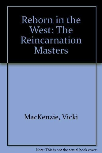 9781569248263: Reborn in the West: The Reincarnation Masters