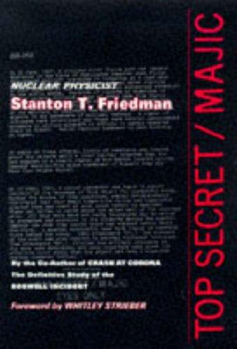 Top Secret/Majic: Friedman, Stanton T.