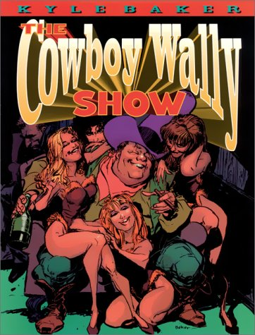 9781569248348: The Cowboy Wally Show