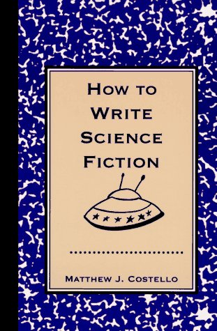 9781569248447: How to Write Science Fiction