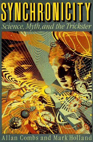 9781569248454: Synchronicity 2 Ed: Science, Myth, and the Trickster Second Edition