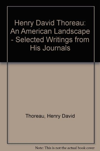 9781569248522: Henry David Thoreau: An American Landscape: Selected Writings From His Journals